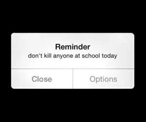 reminder, school, and aesthetic image