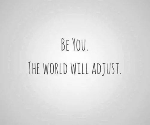 be you, quotes, and world image