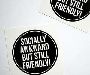 awkward, quotes, and social image