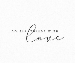 quotes, love, and hazlo con amor image