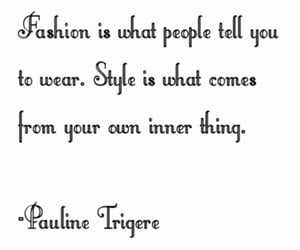 fashion quotes, life, and quotes image