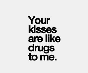 kiss, love, and drugs image