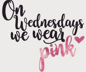 wednesday, pink, and quotes image