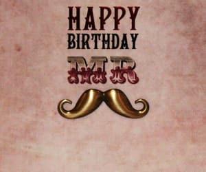 bigote, happy birthday, and mr image