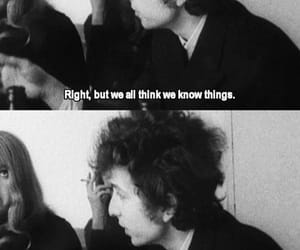 bob dylan, quotes, and black and white image