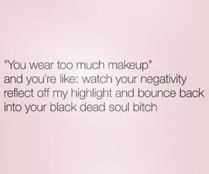 makeup, quotes, and true image
