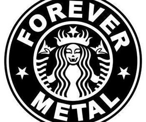 metal, starbucks, and forever image