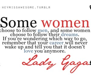 Lady gaga, quotes, and woman image