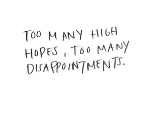 hope, quotes, and disappointment image
