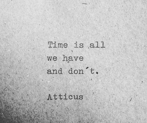 quotes, time, and atticus image