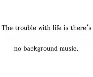 life, music, and quote image