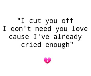 break up, quote, and text image