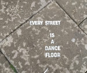 dance, quote, and street image