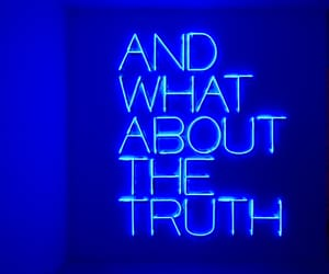 blue, truth, and neon image