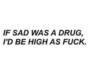 drugs, high, and sad image