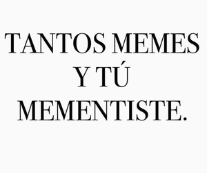 memes, amor, and mentiras image