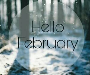 february, hello, and new image