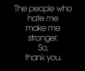 strong, quote, and hate image