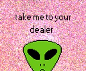 alien, drugs, and glitter image