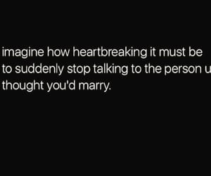 life quotes, sad quotes, and break up quotes image