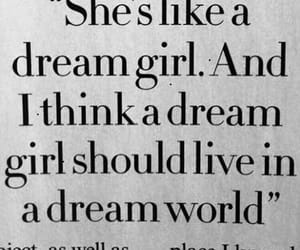 quotes, Dream, and dream girl image