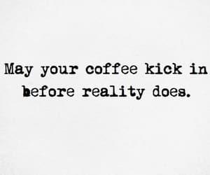 coffee and reality image