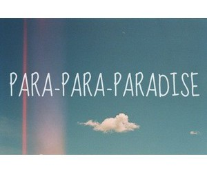 paradise, quote, and beautiful image