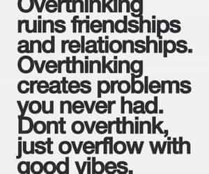 quotes, overthinking, and friendship image