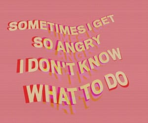 quotes, pink, and angry image