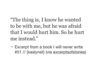 quotes, he, and hurt image