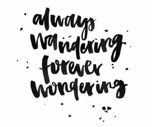 always, quotes, and wondering image