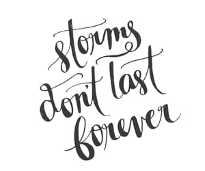 quotes, forever, and storms image