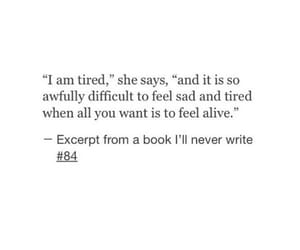 quotes, sad, and alive image