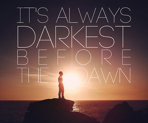 quote, dawn, and dark image