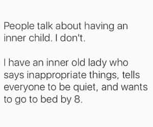 introvert, exahusted, and inner old lady image