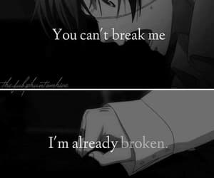 anime, broken, and quotes image
