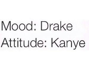 Drake, mood, and kanye image