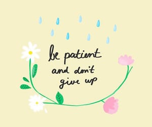 patient, quotes, and motivation image