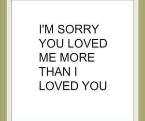 heartbroken, sad, and i'm sorry image