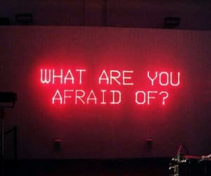 red, afraid, and quotes image