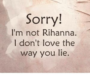 rihanna, lies, and love image