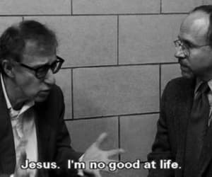 life, quotes, and woody allen image