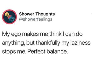 ego, quote, and funny image