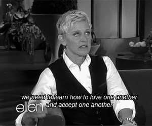 quotes, love, and ellen image