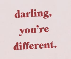 quotes, different, and darling image