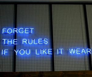 blue, neon lights, and forget the rules image