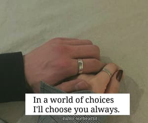 choices, holding hands, and love quotes image