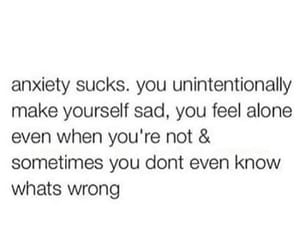 anxiety, quotes, and depressed image