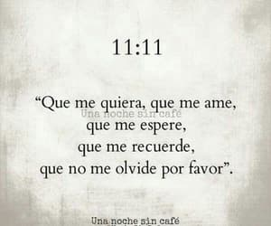 love, 11:11, and frases image