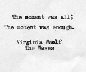 moment, quote, and virginia woolf image
